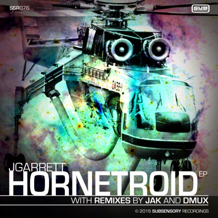 JGarrett's Hornetroid EP with remixes by JAK & Dmux