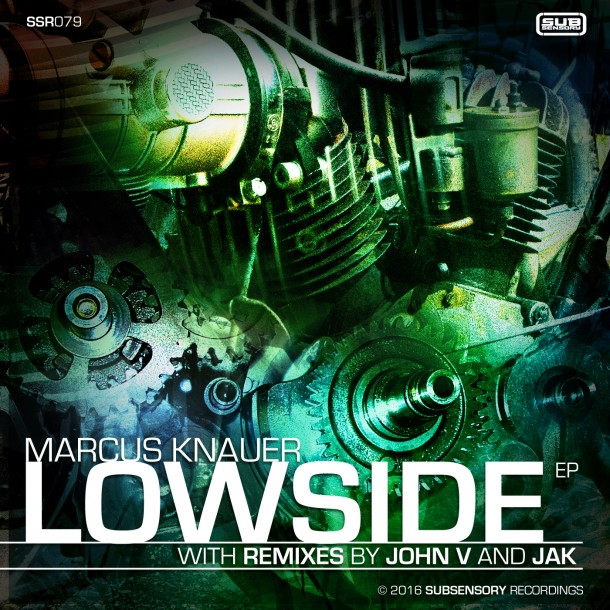 Now available: Marcus Knauer's Lowside EP with remixes by John V and JAK